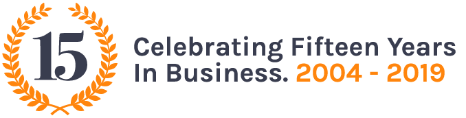Celebrating Fifteen Years In Business. 2004 - 2019